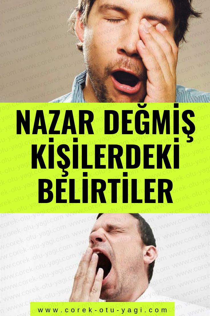 Nazar Değmiş Kişilerdeki Belirtiler | www.corek-otu-yagi.com