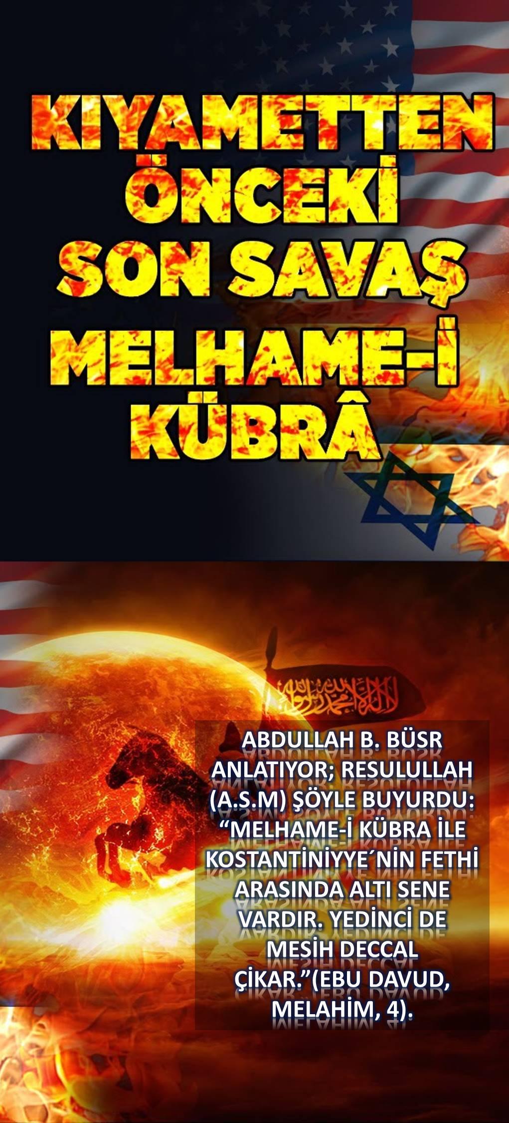 Hadislerde geçen Melhame-i Kübra hakkında bilgi verir misiniz?