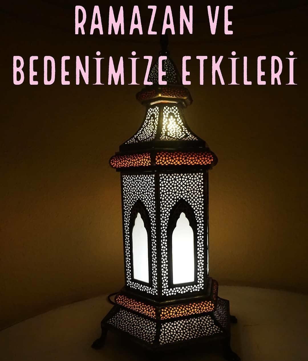 Ramazan ve Bedemize Etkileri | www.corek-otu-yagi.com