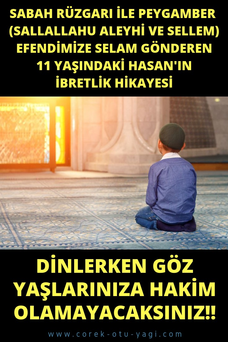 11 Yaşındaki Hasan'ın İbretlik Hikayesi