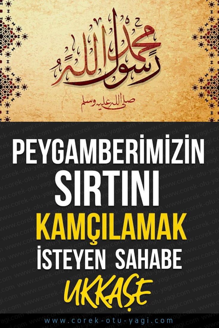 Peygamberimizin Sırtını Kamçılamak İsteyen Sahabe: Hz.Ukkaşe | www.corek-otu-yagi.com